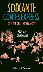Soixante contes express pour lire dans les transports (French Edition)