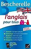 bescherelle l anglais pour tous grammaire vocabulaire conjugaison