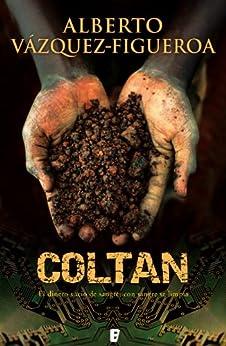 Coltan (B de Books) de [Vázquez-Figueroa, Alberto]