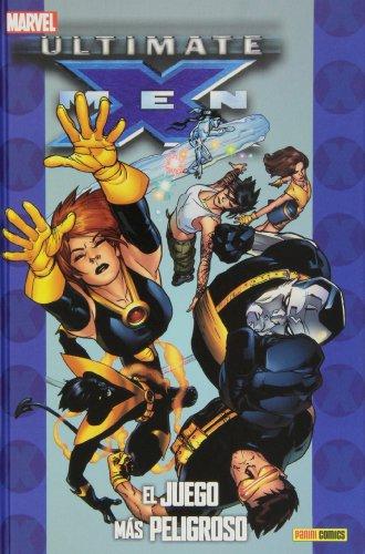 X-Men 9. El Juego Más Peligroso (Ultimates)