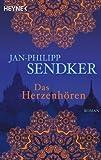 'Das Herzenhören' von Jan-Philipp Sendker