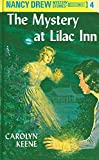 The Mystery at Lilac Inn: 4 (Nancy Drew)