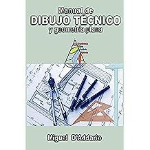 Manual de dibujo técnico: Y geometría plana