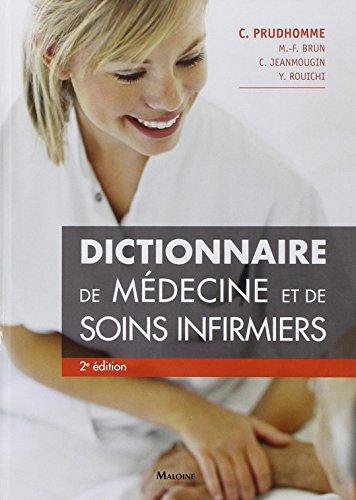 Dictionnaire de médecine et de soins infirmiers par Christophe Prudhomme