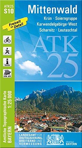 ATK25-S10 Mittenwald (Amtliche Topographische Karte 1:25000): Krün, Soierngruppe, Karwendelgebirge-West, Scharnitz, Leutaschtal (ATK25 Amtliche Topographische Karte 1:25000 Bayern)