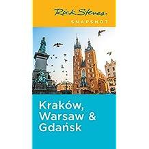 Rick Steves Snapshot Kraków, Warsaw & Gdansk (English Edition)