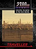 Libreville: Corruption in the Core Worlds by Wesley Street (2015-08-02)