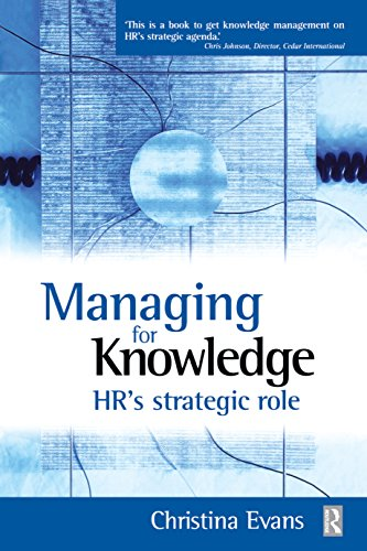 Managing for Knowledge - HR's Strategic Role (English Edition) (Hr Officer Chief)