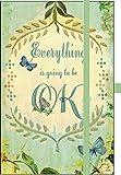 Premium Notes Small 'Everything is going to be OK': Notizbuch mit hochwertiger Folienveredelung und Prägung