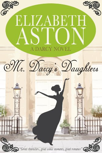 MR DARCY'S DAUGHTERS: A DARCY NOVEL por Elizabeth Aston
