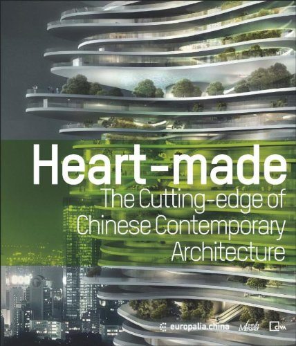 Heart-Made : The Cutting-Edge of Chinese Contemporary Architecture par Fan Di'An