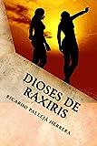 Image de Dioses de Raxiris: Crónicas de Raxiris 1