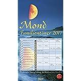 Mond-Familientimer 2017: Praktische Tagesplanung im Zeichen des Mondes, mit Ferienterminen
