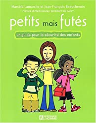 Petits mais futés : Un guide pour la sécurité des enfants
