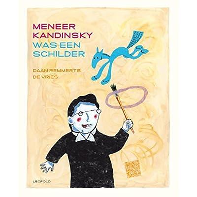 Meneer Kandinsky was een schilder