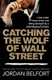 Telecharger Livres Catching the Wolf of Wall Street (PDF,EPUB,MOBI) gratuits en Francaise