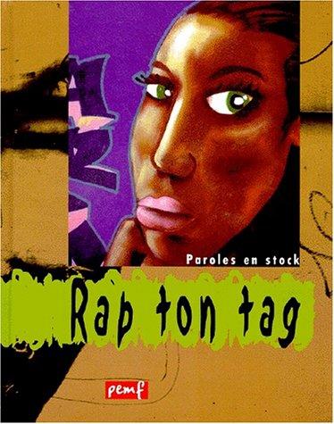 Rap ton tag