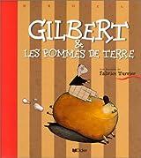 Gilbert & les pommes de terre