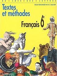 Français 6e : Textes et méthodes (Du Cote des Let)