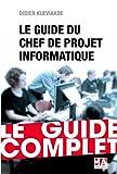Guide du Chef de projet Informatique - Ed 2016...