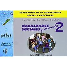 Habilidades sociales 2 - desarrollo de la competencia social y emocional (Atencion A La Diversidad)