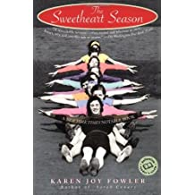 The Sweetheart Season: A Novel (Ballantine Reader's Circle) by Karen Joy Fowler (1998-02-10)