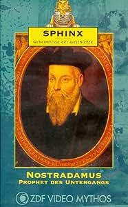 Sphinx - Geheimnisse der Geschichte: Nostradamus - Prophet des Weltuntergangs [VHS]
