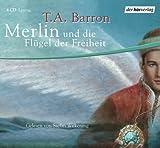 Merlin und die Flügel der Freiheit: Gekürzte Lesung ab 12 Jahren