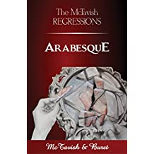 The McTavish Regressions: Arabesque (English Edition)