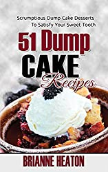 51 Dump Cake Recipes (English Edition)