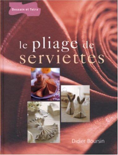Le pliage de serviettes par Didier Boursin