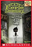 The Locker Ate Lucy!: A Branches Book (Eerie Elementary #2)