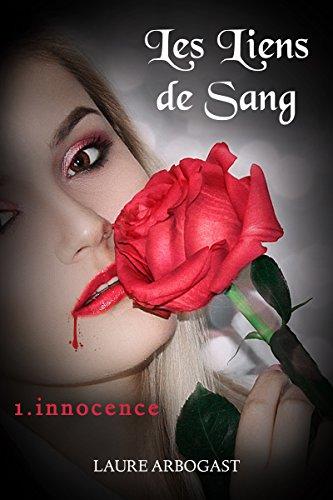Couverture du livre Les Liens de sang - Tome 1 : Innocence