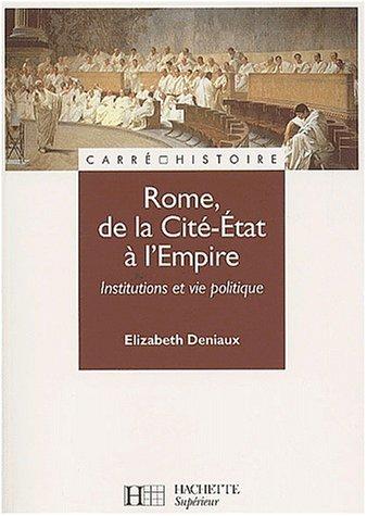 Rome, de la Cit-Etat  l'Empire