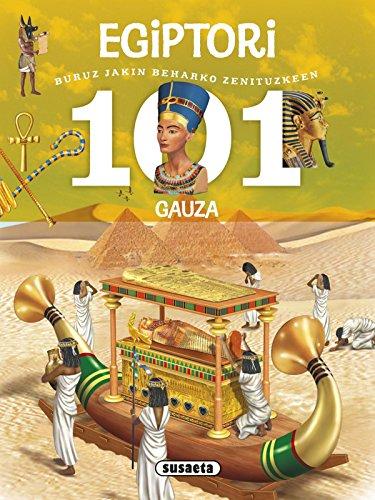 101 gauza buruz jakin beharko zenituzkeen Egiptori por Susaeta Ediciones S A