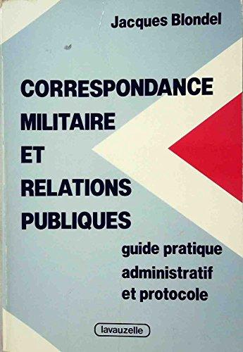Correspondance militaire et relations publiques : guide pratique. par Vignal