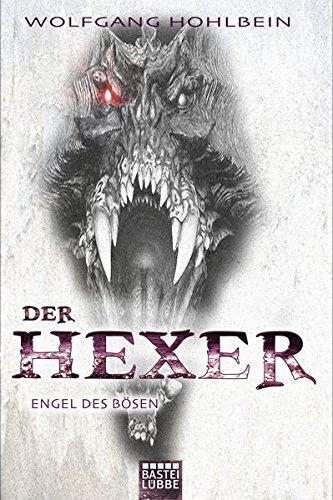 Engel des Bösen: Ein Hexer-Roman -