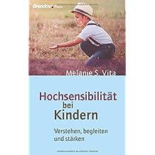 Hochsensibilität bei Kindern: Verstehen, begleiten und stärken