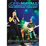 Mayall, John & The Bluesbreakers and Friends - 70th Birthday Concert
