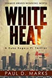 White Heat (Duke Rogers, PI Book 1) (English Edition)