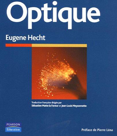 Optique par Eugene Hecht