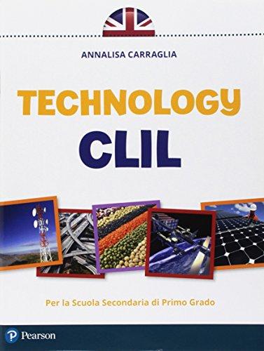 CLIL technology. Per la Scuola media. Con e-book. Con espansione online