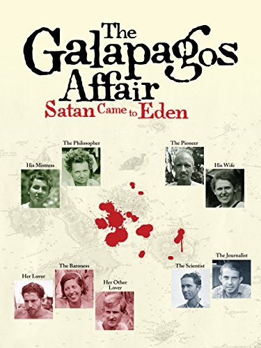 The Galapagos Affair: Satan Came to Eden (Paradies-mischung)