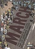 MARCH.UNA CRONICA DE LA LUCHA POR LOS DERECHOS CIVILES DE LOS AFROAMERICANOS: Una crónica de la lucha por los derechos civiles de los afroamericanos