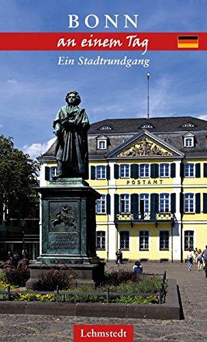 Bonn an einem Tag: Ein Stadtrundgang