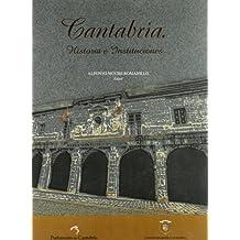 Cantabria. Historia e instituciones