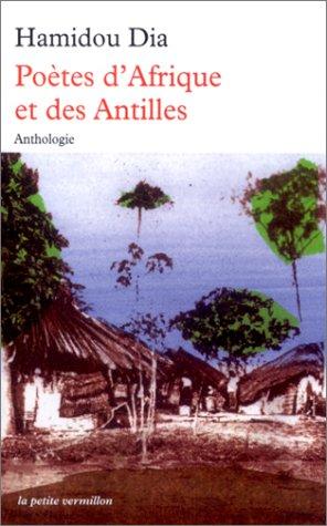 Poètes d'Afrique et des Antilles
