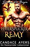 Feuerspucker Remy (Drachen Von Bayou  4)