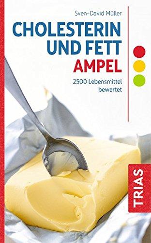 Cholesterin- und Fett-Ampel: 2500 Lebensmittel bewertet