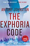 The Exphoria Code: The explosive new thriller from the creator of Atomic Blonde